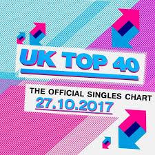 Uk Top 10 Singles Chart This Week Va The Official Uk Top 40 Singles Chart 27 10 2017 2017