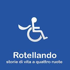 Rotellando - Storie di vita a quattro ruote