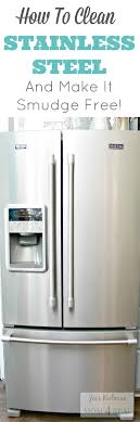 How To Clean Stainless Steal How To Clean Stainless Steel And Keep It Smudge And Fingerprint
