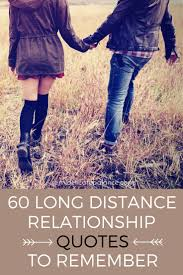 60 Long Distance Relationship Quotes To Remember Relationship Quotes