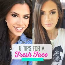 5 tips for the fresh face makeup look