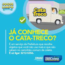 Você conhece o serviço de Cata-treco?... - Prefeitura de Uberlândia