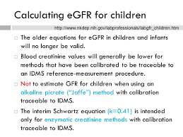 17 calculating egfr for children