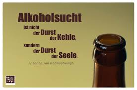 Alkoholsucht Ist Nicht Der Durst Der Kehle Sondern Der Durst Der