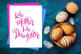 Beautiful Like Mother Like Daughter Quotes Best Of Like Mother Like Daughter Quote Art Mothers Day Card