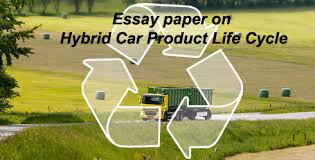 essay paper on hybrid car product life cycle
