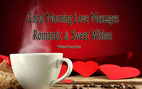 Romantic Good Morning Love Quotes Best of Good Morning Love Messages Romantic Sweet Wishes WishesMsg