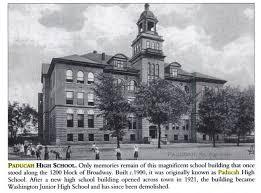 Paducah High School And Later Washington Junior High