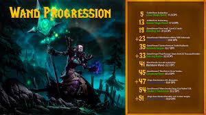 Wand Progression Cheatsheet For Horde Alliance Version In