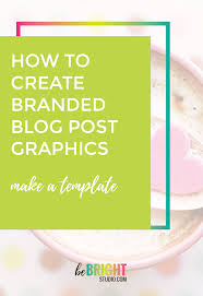 Template For Create A Blog Post Image Template For Your Brand Be Bright