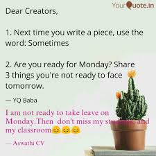 I Am Not Ready To Take Le Quotes Writings By Sunitha Cv
