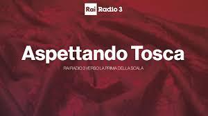 Aspettando Tosca - RAI Ufficio Stampa