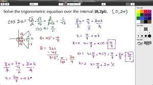 math ysis trigonometric equation solve over an interval 0 2pi cosine you