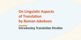 Interpreter Job Description On Linguistic Aspects Of Translation By Roman Jakobson Dilmanj