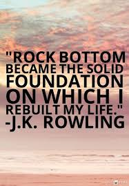 Rock Bottom Quotes Enchanting 48 Quotes To Help You Rebuild After Divorce Quotes To Live By