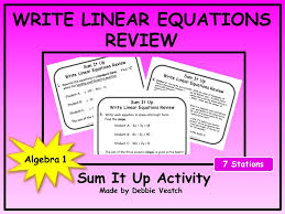 write linear equations review sum it up activity free by debbiesalgebraactivities teaching resources tes