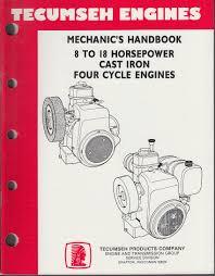 Tecumseh Engines Mechanic's Handbook 1988 8 to 18 HP Cast Iron 4-Cycle