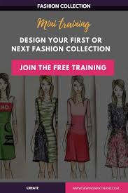 Design And Create Your Own Clothes How To Design A Fashion Clothing Line In A Week Free Mini