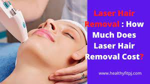 laser hair removal how much does laser