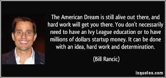 Quotes For The American Dream Best Of 24 American Dream Quotes 24 QuotePrism