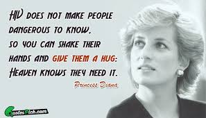 Princess Diana Quotes Best HIV Does Not Make People Quote By Princess Diana Quotespick