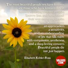 Beautiful People Quote Best of The Most Beautiful People We Have Known Are Those Who Have Known