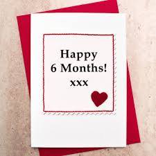 original six month anniversary card gifts for magnificent 6 her dating gift ideas