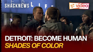 Shades Of Color Detroit Become Human Shacknews