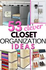 53 clever closet organization ideas and