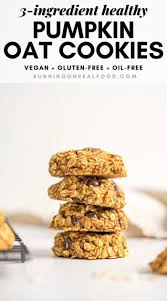 Oatmeal raisin cookies | healthy, vegan recipe. Healthy Pumpkin Oat Cookies Running On Real Food