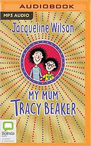 Tropes found in my mum, tracy beaker. My Mum Tracy Beaker Jacqueline Wilson Charlie Sanderson 9781489478269 Amazon Com Books