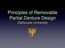 Principles Of Removable Partial Denture Design Principles Of Removable Partial Denture Design Dalhousie