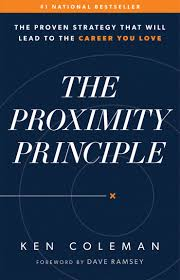 The Proximity Principle The Proven Strategy That Will Lead To A