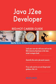 Physical Design Interview Questions Book Java J2ee Developer Red Hot Career Guide 2676 Real
