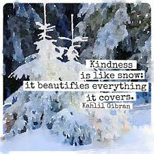 Quotes About Winter Beauty Best of Word Of Wisdom Beauty Of Kindness Mistyhilltops