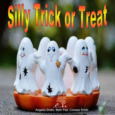 Silly Trick or Treat by beth pait, corissa smith, angelia smith, Paperback  | Barnes & Noble®