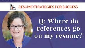 Do References Go On A Resumes Where Do References Go On My Resume Youtube
