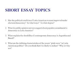 ps aa comparative politics of latin america study guide spring  short essay topics 1 has the political condition of latin american women improved under electoral