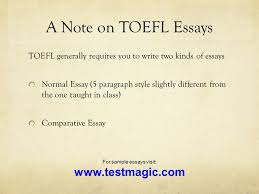 welcome to english composition today s class reading review  12 a note on toefl essays toefl generally requires you to write two kinds