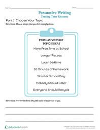 th grade persuasive writing learning resources com persuasive writing testing your reasons
