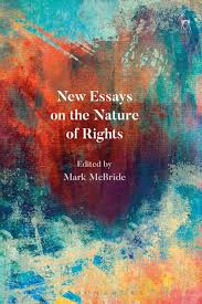 new essays on the nature of rights mark mcbride hart publishing see larger image
