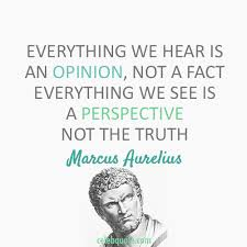 Marcus Aurelius Quotes Simple Marcus Aurelius Quote About Truth Perspective Opinion Fact CQ