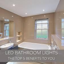 bathroom lighting advice. Top 5 Benefits Of Led Bathroom Lights Lighting Advice E