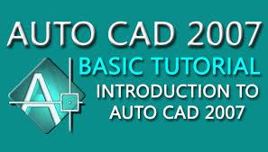 autocad 2007 tutorial for beginners 1 autocad 2007 tutorial autocad 2007 tutorial you