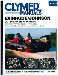 evinrude johnson 85 300 hp 1995 2006 clymer outboard engine boat repair manual