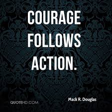 Quotes About Courage Classy Mack R Douglas Quotes QuoteHD