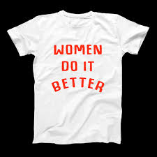 Quote T Shirts Magnificent Women Do It Better Merch Quote T Shirt For Men Women