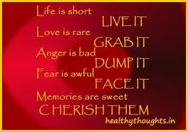 Words Of Wisdom About Life And Love quoteslifeisshortloveisrareangerisbadmemoriesaresweet 23