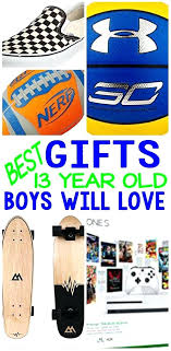 best gifts for 13 year old boys presents boy 2017 best gifts