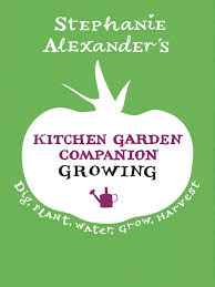 Kitchen Garden Companion Kitchen Garden Companion Growing Penguin Books Australia